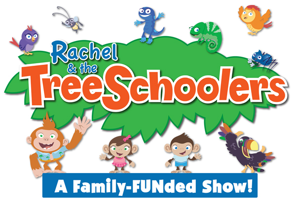 Rachel & the TreeSchoolers A Family-Funded Show!
